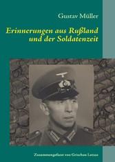 Erinnerungen aus Rußland und der Soldatenzeit