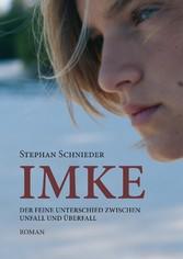 Imke - Der feine Unterschied zwischen Unfall un...