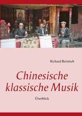 Chinesische klassische Musik - Überblick