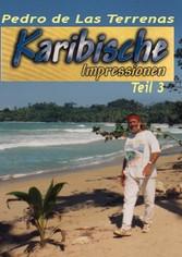 Karibische Impressionen Teil III - Erlebnisse i...