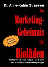 Das Marketing-Geheimnis für Bioläden - Wie Sie ...