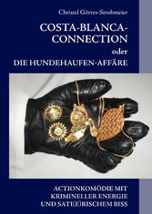 Costa-Blanca-Connection - oder Die Hundehaufen-...