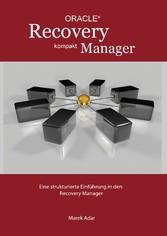 Recovery Manager Kompakt - Eine strukturierte E...
