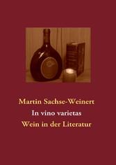 In vino varietas - Wein in der Literatur