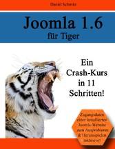Joomla 1.6 für Tiger - Ein Crash-Kurs in 11 Sch...