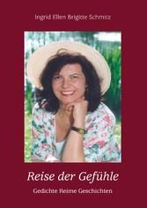 Reise der Gefühle - Gedichte Reime Geschichten