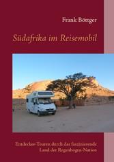 Südafrika im Reisemobil - Entdecker-Touren durc...