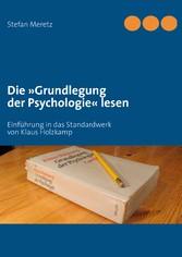 Die »Grundlegung der Psychologie« lesen - Einfü...