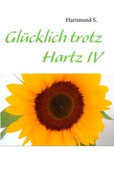 Glücklich trotz Hartz IV