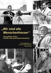 Wir sind alle Menschenfresser - Georg Stefan Tr...