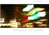 Colorgraphie - Lichtgemälde