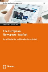 The European Newspaper Market - Social Media Us...