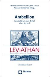 Arabellion - Vom Aufbruch zum Zerfall einer Reg...