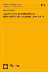 Organhaftung als Instrument der aktienrechtlich...