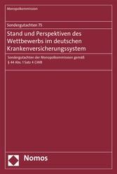 Sondergutachten 75: Stand und Perspektiven des ...