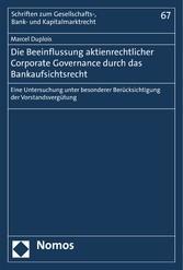 Die Beeinflussung aktienrechtlicher Corporate G...