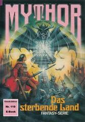 Mythor 119: Das sterbende Land