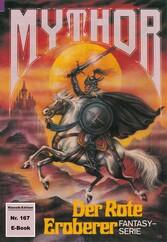 Mythor 167: Der Rote Eroberer