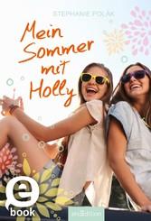 9783845815589 - Stephanie Polák: Mein Sommer mit Holly - Livre