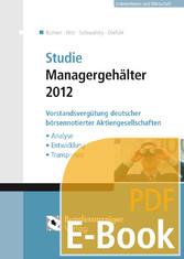 Studie Managergehälter 2012 (E-Book) - Vorstand...