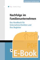Nachfolge im Familienunternehmen (E-Book) - Das...