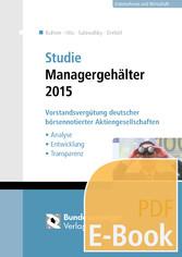 Studie Managergehälter 2015 (E-Book) - Vorstand...