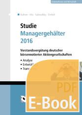 Studie Managergehälter 2016 (E-Book) - Vorstand...