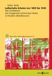Lutherische Schulen von 1835 bis 1940 - Das Sch...