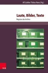 Laute, Bilder, Texte - Register des Archivs
