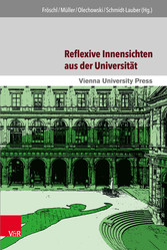 Reflexive Innensichten aus der Universität - Di...