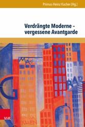 Verdrängte Moderne - vergessene Avantgarde - Di...