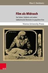 Film als Midrasch - Der Golem, Dybbuks und ande...