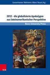 2012 - die globalisierte Apokalypse aus lateina...