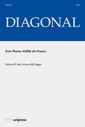 Vielfalt als Chance - . DIAGONAL, Jg. 2016
