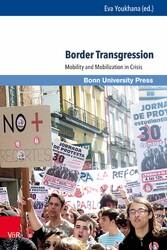 Border Transgression - Mobility and Mobilizatio...