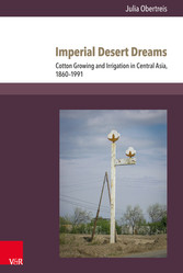 Imperial Desert Dreams - Cotton Growing and Irr...