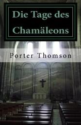 Die Tage des Chamäleons