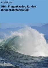 UBI - Fragenkatalog für den Binnenschiffahrtsfunk