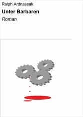 Unter Barbaren - Roman
