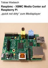 Raspbmc - XBMC Media Center auf Raspberry Pi - ...