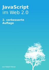 JavaScript im Web 2.0 - Neue verbesserte Auflage