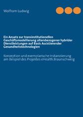 Ein Ansatz zur transinstitutionellen Geschäftsm...