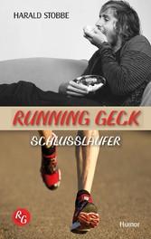 Running Geck - Schlussläufer