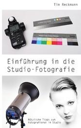 Einführung in die Studio-Fotografie - Nützliche...