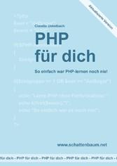 PHP für dich, Version 2014 - So einfach war PHP...