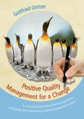Positive Quality Management for a Change - A mo...
