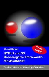 HTML5 und 3D Browsergame Frameworks mit JavaScr...