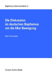 Die Diskussion im deutschen Baptismus um die 68er Bewegung