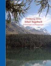 Silser Tagebuch - Erinnerungen und Begegnungen