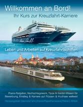 Ihr Kurs zur Kreuzfahrt-Karriere: Willkommen an...